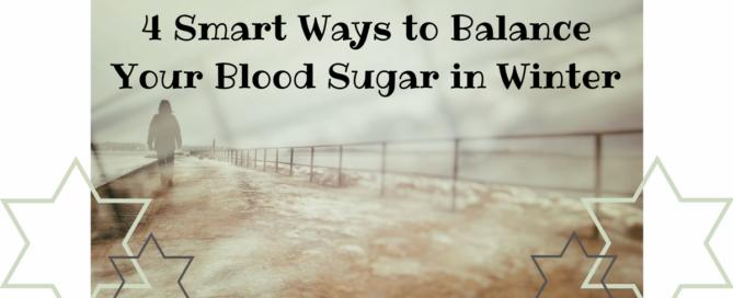 balance your blood sugar